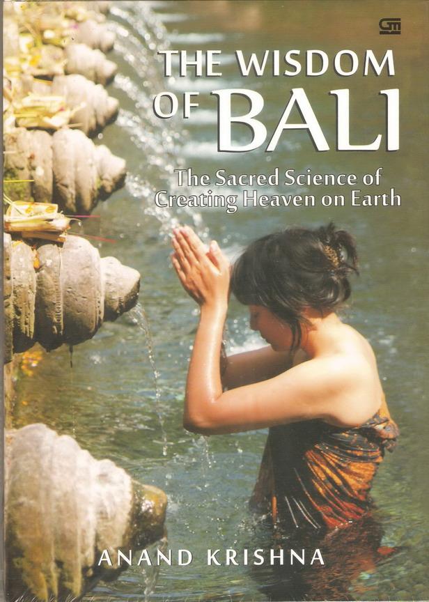 The Wisdom of Bali